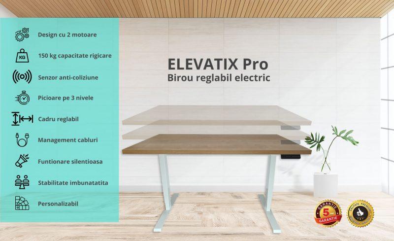 ELEVATIX Pro - birou reglabil electric - 5 ani garantie